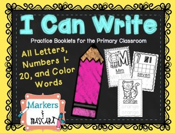 I Can Write: Letters, Numbers, and Color Words