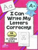 I Can Write My Letters Correctly! ~ Kindergarten RF.K.1d~A