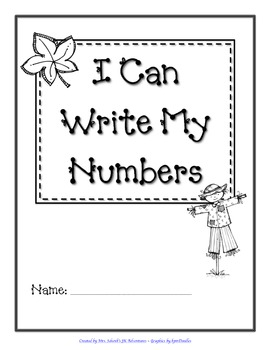I Can Write My Numbers (A Preschool Number Writing Booklet)