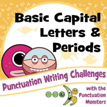 Punctuation Writing Challenges: Capital Letters and Periods