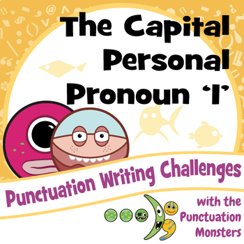 I Can Write Sentences with the Capital Personal Pronoun 'I'