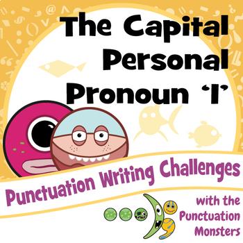 I Can Write Sentences with the Capital Personal Pronoun 'I'