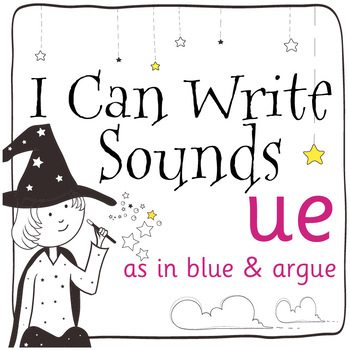 Magic Sounds Phonics: Set 58: words  with ue (as in blue & argue)