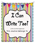 I Can Write Too Journal (a supplement to Wee Can Write)