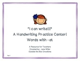 I Can Write! A Handwriting Center for Words with -At