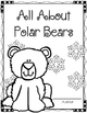 I Can Write a Book! (All About Polar Bears) Book Template
