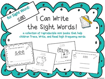 """""""I Can Write the Sight Word CAN"""" Mini Book"""