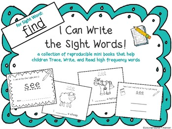 """""""I Can Write the Sight Word FIND"""" Mini Book"""