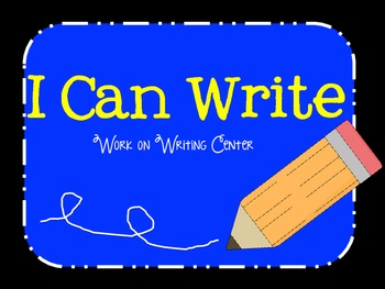 I Can Write…Writing Center Board