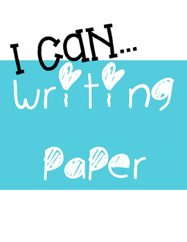 I Can Writing Paper
