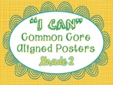 """""""I Can"""" Writing Posters - Common Core Aligned - Grade 2"""