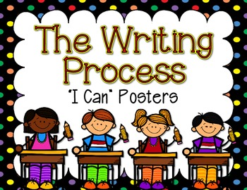 """I Can"" Writing Process Posters"