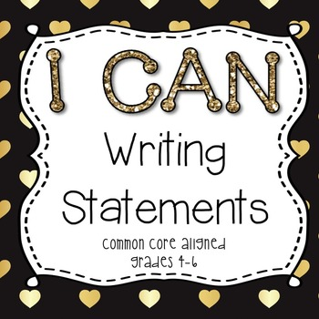 I Can Writing Statements {Gold Glitter}