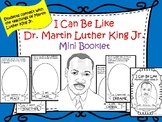 I Can be Like Dr. Martin Luther King Jr. Mini Booklet