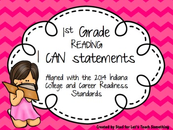 """""""I Can"""" statements for 1st Grade Math and Reading"""