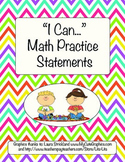 """Mathematical Practice Standards - Kid Friendly """"I Can..."""" Statements"""