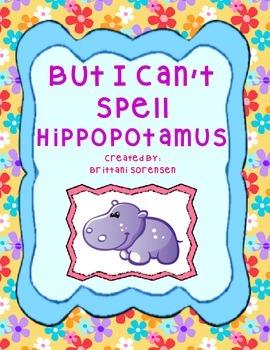 """""""I Can't Spell Hippopotamus"""" Class Book Short Vowels / CVC Words"""