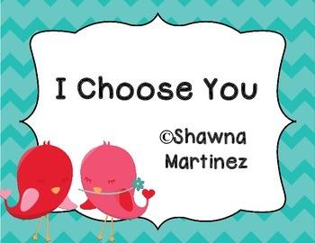 """I Choose You"""