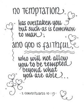 I Corinthians 10:13...GOD is FAITHFUL
