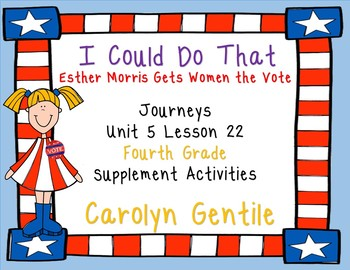 I Could Do That Esther Morris Gets Women the Vote Journeys Unit 5 Lesson 22 4th