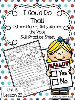 I Could Do That! Esther Morris Gets Women the Vote (Skill Practice Sheet)