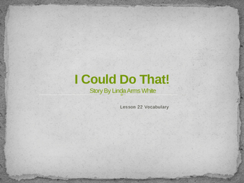 I Could Do That!: Esther Morrison Get Women the Vote,  Lesson 22 Vocabulary
