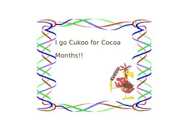 I Cukoo for Cocoa Months