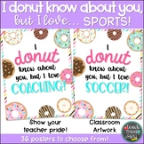 I DONUT know about you, but I love... SPORTS!