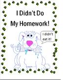 I Didn't Do My Homework
