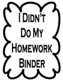 I didn't do my homework worksheet