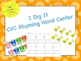 I Dig It - CVC Rhyming Words Center