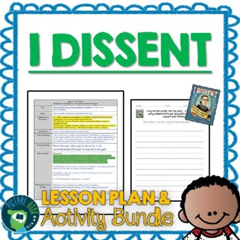 I Dissent by Debbie Levy Lesson Plan and Activities