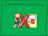 I Do Not Run Away Social Story
