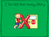I Do Not Run Away Story