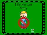 I Do Not Spit Story