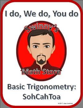 I Do, We Do, You Do: Right Triangle Trigonometry and SohCahToa