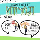 I Don't Get It! Bitmoji Signs Growth Mindset