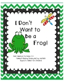 I Don't Want to Be a Frog Book Companion