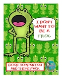 I Don't Want to be a Frog Book Companion and Theme Pack
