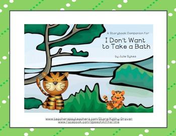 I Don't Want to Take a Bath A Storybook Companion