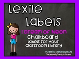 I Dream of Neon CHALKBOARD Lexile Labels for Classroom Library Book Bins