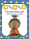 """""""I Eat My Own Food"""" Social Story"""