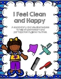 I Feel Clean and Happy: Hygiene Social Story and Schedules