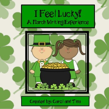 """March Writing Activity:  """"I Am Lucky!"""""""