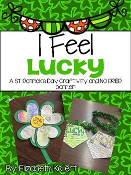 I Feel Lucky! St. Patrick's Day craftivity