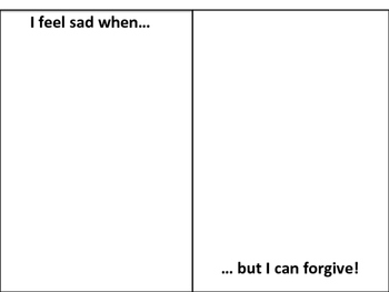 I Feel Sad When- Practicing Forgiveness