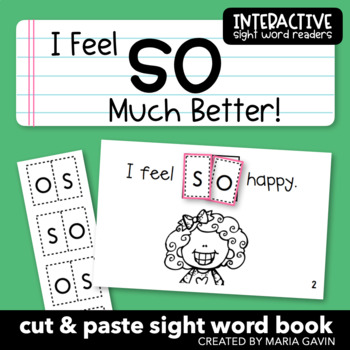 """Interactive Sight Word Reader """"I Feel SO Much Better!"""""""