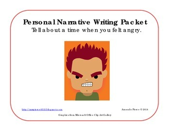I Felt Angry - Personal Narrative Writing Packet