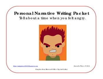 I Felt Angry - Personal Narrative Writing Packet