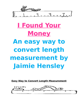 I Found Your Money: An Easy Way to Convert Length Measurement